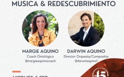Música y Redescubrimiento (conversation with Margie Aquino, ontological coach – in Spanish)